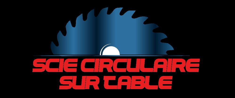 Blog sur les Scies Circulaires!